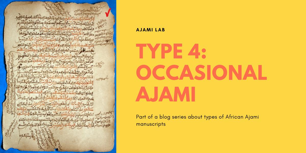 Occasional Ajami (Type 4)