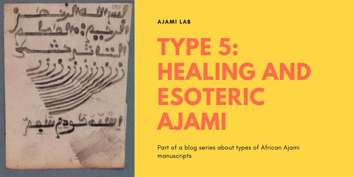 Healing and Esoteric Ajami (Type 5)